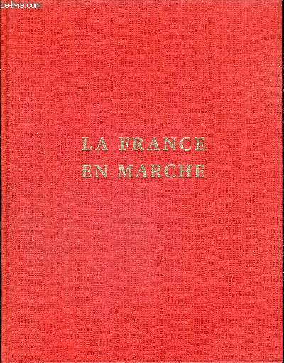 LA FRANCE EN MARCHE