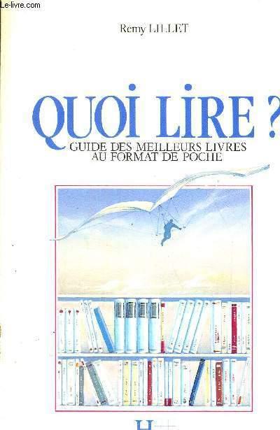 QUOI LIRE? GUIDE DES MEILLEURS LIVRES AU FORMAT DE POCHE