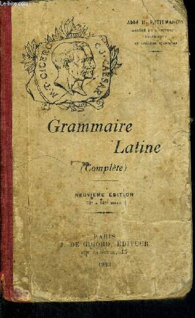 GRAMMAIRE LATINE - NEUVIEME EDITION