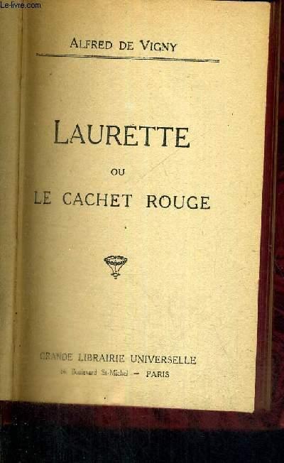 LAURETTE OU LE CACHET ROUGE