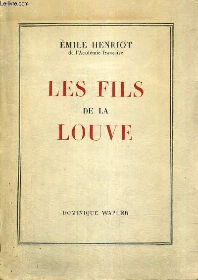 LES FILS DE LA LOUVE - ETUDES LATINES - EXEMPLARE N°220