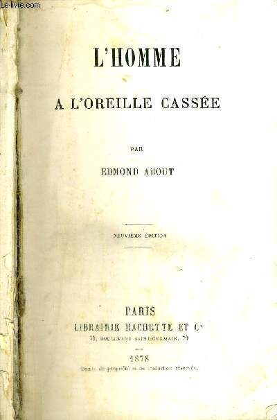 L'HOMME A L'OREILLE CASSEE - NEUVIEME EDITION