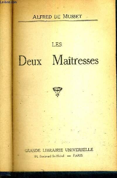 LES DEUX MAITRESSES