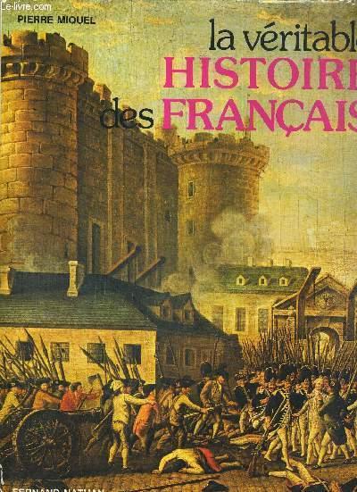 LA VERITABLE HISTOIRE DES FRANCAIS