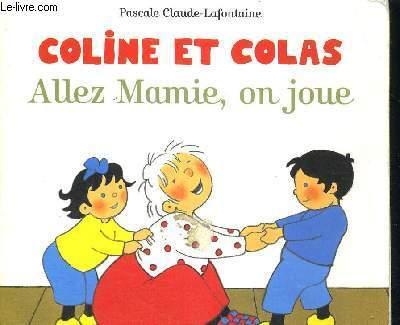 COLINE ET COLAS - ALLEZ MAMIE, ON JOUE