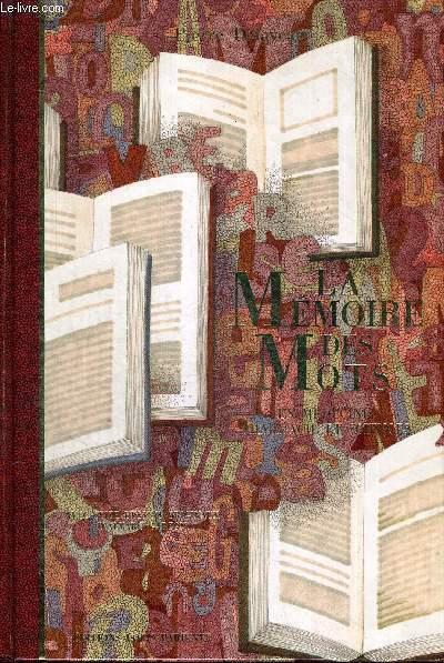 LA MEMOIRE DES MOTS - EN MEDECINE, PHARMACIE ET SCIENCES