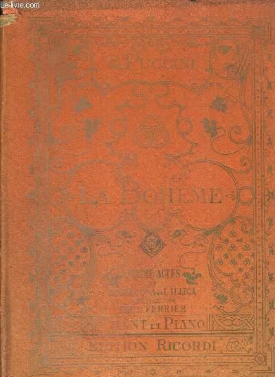LA BOHEME - QUATRES ACTES DE G.GIACOSA ET L.ILLICA - PARTITION POUR CHANT ET PIANO