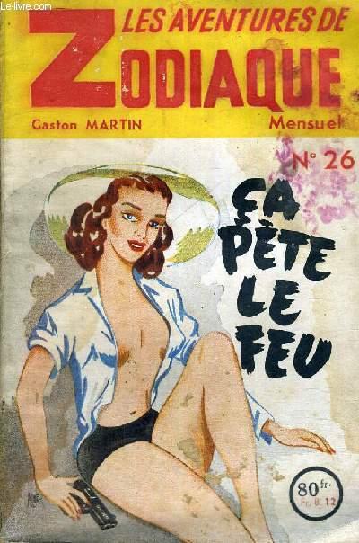 LES AVENTURES DE ZODIAQUE - CA PETE LE FEU - N°26