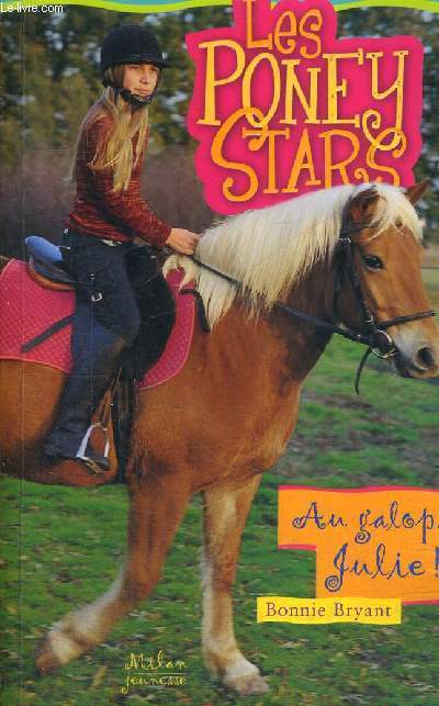LES PONEY STARS - AU GALOP JULIE
