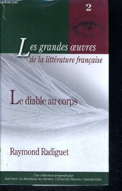 LE DIABLE AU CORPS - LES GRANDES OEUVRES DE LA LITTERATURE FRANCAISE
