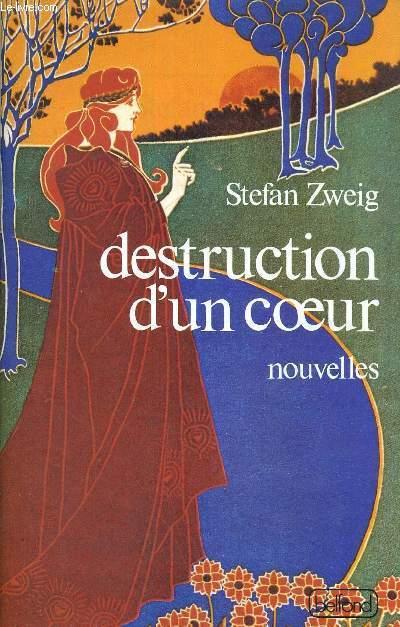 DESTRUCTION D'UN COEUR - NOUVELLES