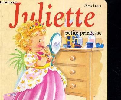 JULIETTE - PETITE PRINCESSE