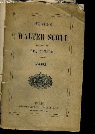 OEUVRES DE WALTER SCOTT - L'ABBE