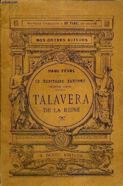 TALAVERA DE LA REINE - LE CAPITAINE FANTOME - TROISIEME PARTIE - NOS GRANDS AUTEURS