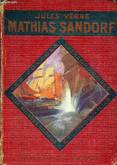 MATHIAS SANDORF -  1ERE PARTIE - COLLECTION DES VOYAGES EXTRAORDINAIRES