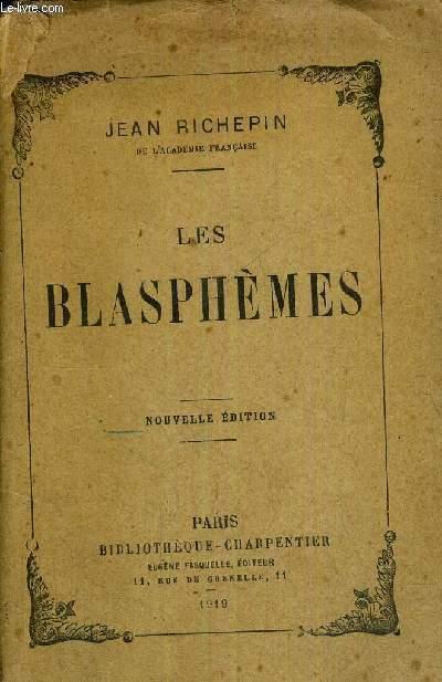 LES BLASPHEMES -  NOUVELLE EDITION