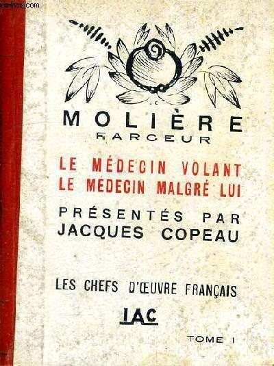 LE MEDECIN VOLANT LE MEDECIN MALGRE LUI - LES CHEFS D'OEUVRE FRANCAIS