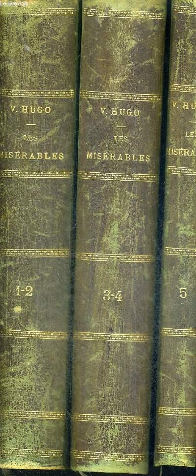 LES MISERABLES - 3 VOLUMES - TOMES 1 A 5