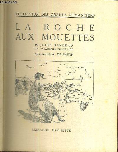 LA ROCHE AUX MOUETTES - COLLECTION DES GRANDS ROMANCIERS
