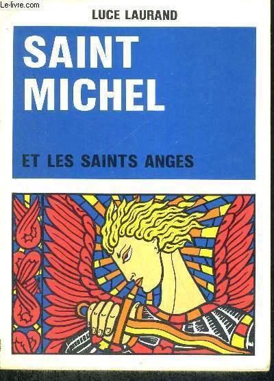 SAINT MICHEL - ET LES SAINTS ANGES - 4EME EDITION