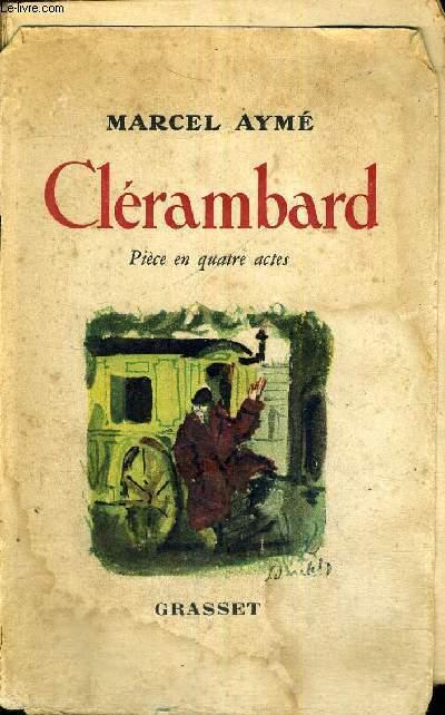 CLERAMBARD - PIECE EN 4 ACTES