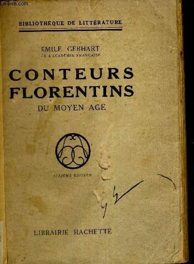 CONTEURS FLORENTINS DU MOYEN AGE -6EME EDITION