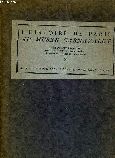 L'HISTOIRE DE PARIS AU MUSEE CARNAVALET