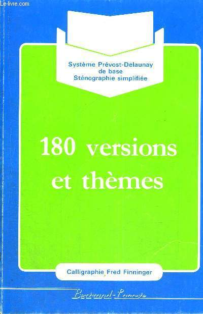 180 VERSIONS ET THEMES - CALLIGRAPHIE FRED FINNINGER - SYSTEMES PREVOST DELAUNAY DE BASE - STENOGRAPHIE SIMPLIFIEE