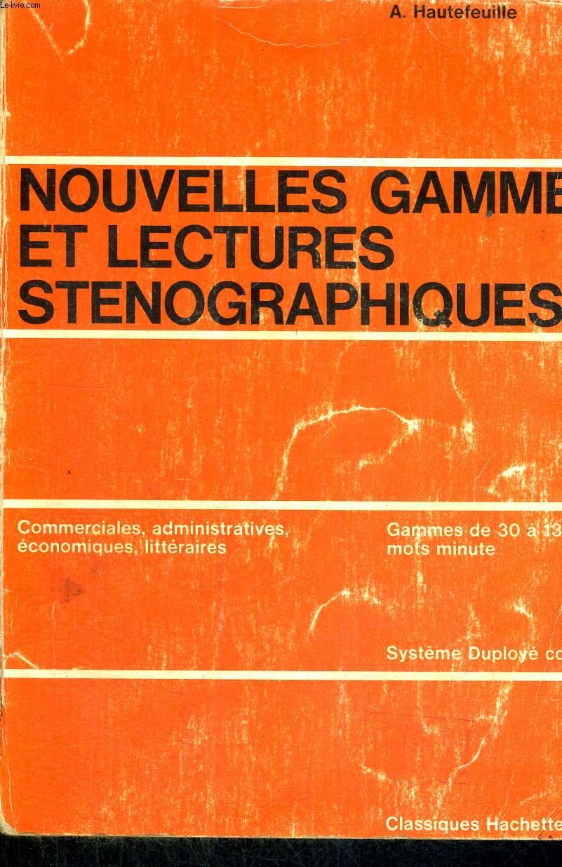 NOUVELLES GAMMES ET LECTURES STENOGRAPHIQUES - EXERCICES POUR L'ACQUISITION DE LA VITESSE EN STENOGRAPHIE - GAMMES DE 30 A 130 MOTS - MIN - SYSTEME DUPLOYE CODIFIE