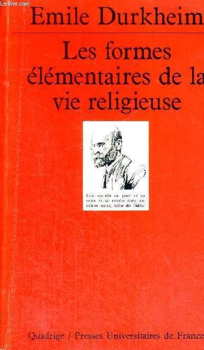 LES FORMES ELEMENTAIRES DE LA VIE RELIGIEUSE