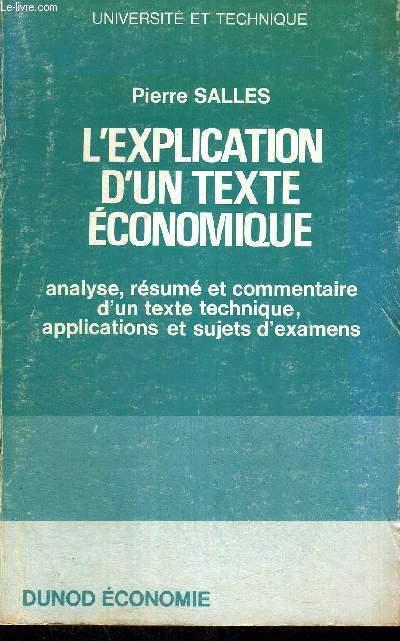 L'EXPLICATION D'UN TEXTE ECONOMIQUE - ANALYSE, RESUME ET COMMENTAIRE D'UN TEXTE TECHNIQUE, APPLICATIONS ET SUJETS D'EXAMENS