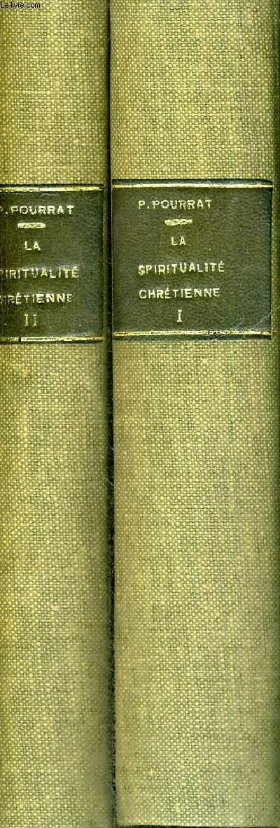 LA SPIRITUALITE CHRETIENNE - 2 VOLUMES - TOMES 1 ET 2