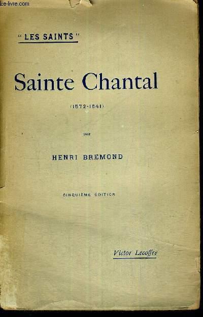 SAINTE CHANTAL - LES SAINTS