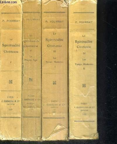 LA SPIRITUALITE CHRETIENNE - EDITION REVUE ET MISE A JOUR - 4 VOLUMES - TOMES 1 A 4