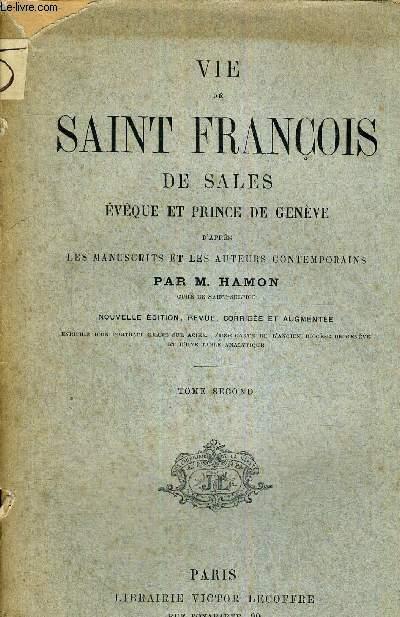 VIE DE SAINT FRANCOIS DE SALES -EVEQUE ET PRINCE DE GENEVE