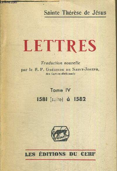 LETTRES - TOME IV 1581 A 1582