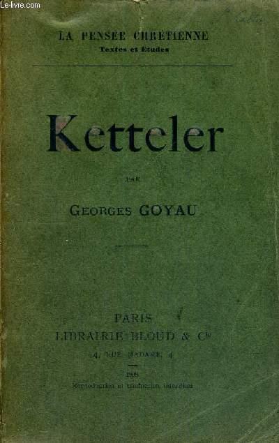 KETTELER - LA PENSEE CHRETIENNE