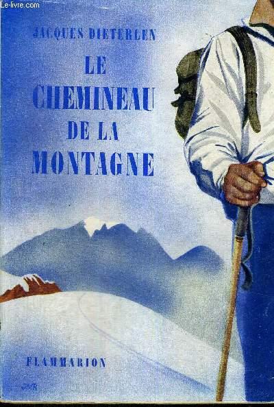 LE CHEMINEAU DE LA MONTAGNE