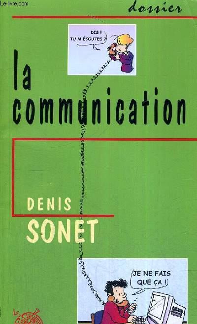 LA COMMUNICATION - DOSSIER