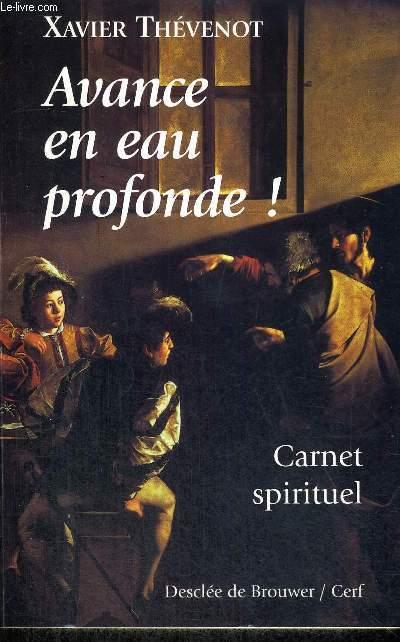 AVANCE EN EAU PROFONDE ! - CARNET SPIRITUEL