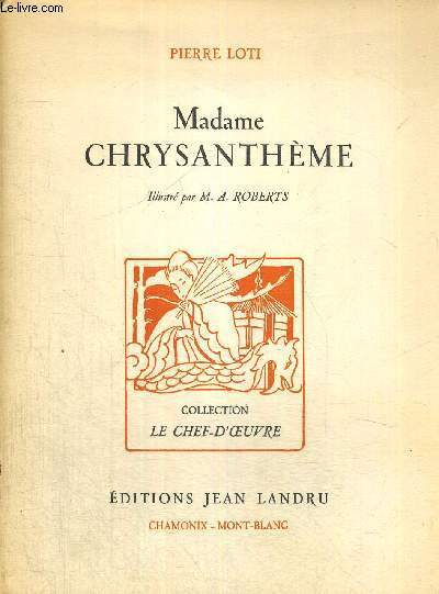 MADAME CHRYSANTHEME - COLLECTION LE CHEF-D'OEUVRE