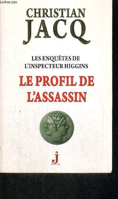 LES ENQUETES DE L'INSPECTEUR HIGGINS - LE PROFIL DE L'ASSASSIN