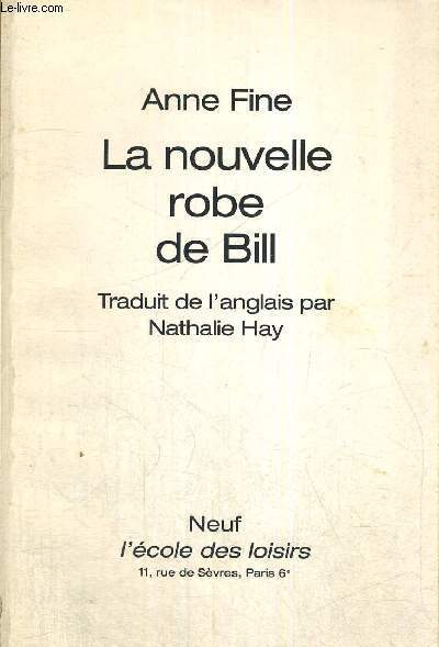 LA NOUVELLE ROBE DE BILL