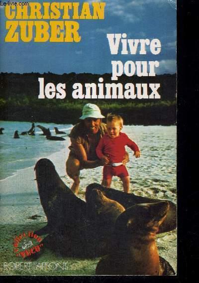 VIVRE POUR LES ANIMAUX - COLLECTION VECU