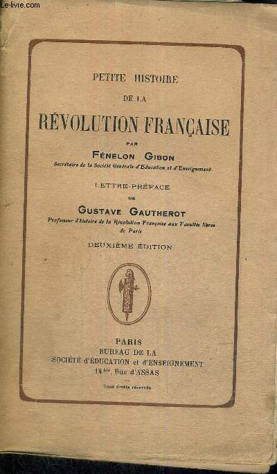 PETITE HISTOIRE DE LA REVOLUTION FRANCAISE - DEUXIEME EDITION