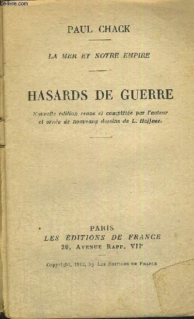 HASARDS DE GUERRE - LA MER ET NOTRE EMPIRE