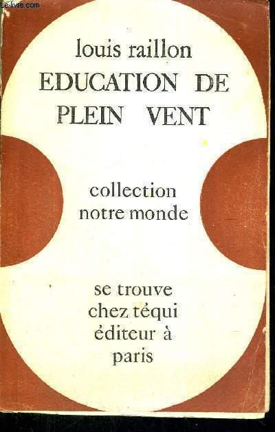 EDUCATION DE PLEIN VENT -3E EDITION- COLLECTION NOTRE MONDE
