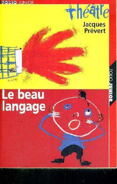 LE BEAU LANGAGE - THEATRE - FOLIO JUNIOR