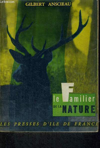 LE FAMILIER DE LA NATURE - 10E EDITION