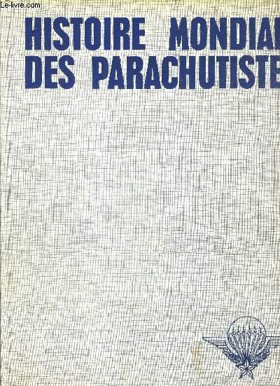 HISTOIRE MONDIALE DES PARACHUTISTES